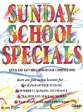 Sunday School Specials (1559450827) by Lois Keffer