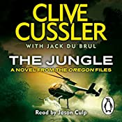 The Jungle: Oregon Files, Book 8 | Clive Cussler, Jack Du Brul