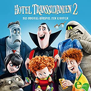 Hotel Transsilvanien 2 Hörspiel