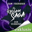 Der Verräter (Die Krosann-Saga - Königsweg 3) Audiobook by Sam Feuerbach Narrated by Robert Frank