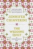 The Wedding Quilt: An Elm Creek Quilts Novel (0452298490) by Chiaverini, Jennifer