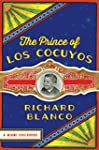 The Prince of los Cocuyos: A Miami Ch...