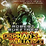 Orphan's Alliance: Jason Wander, Book 4 (       UNABRIDGED) by Robert Buettner Narrated by Adam Epstein