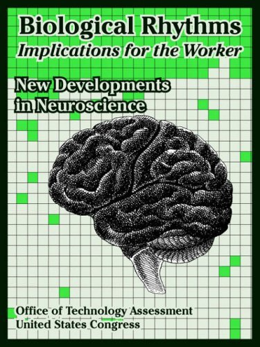 biological-rhythms-implications-for-the-worker-new-developments-in-neuroscience-by-office-of-technol