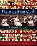 img - for The American Quilt: A History of Cloth and Comfort 1750-1950 by Kiracofe, Roderick, Johnson, Mary Elizabeth (2004) Hardcover book / textbook / text book