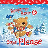 Benjamin Bear Says Please