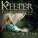 Keeper: First Ordinance, Book 2 Audiobook by Connie Suttle Narrated by Shiromi Arserio