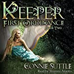 Keeper: First Ordinance, Book 2 | Connie Suttle
