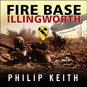 Fire Base Illingworth Audiobook