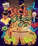 Gross Body Science:Itch & Ooze(3-5)