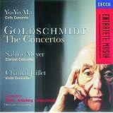 Goldschmidt: Cello Concerto/Clarinet Concerto/Violin Concerto