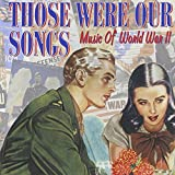 Those Were Our Songs [2 CD]