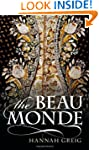 The Beau Monde: Fashionable Society i...