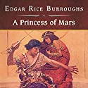A Princess of Mars (       UNABRIDGED) by Edgar Rice Burroughs Narrated by John Bolen