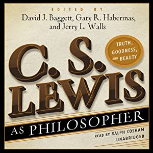 C. S. Lewis as Philosopher Audiobook