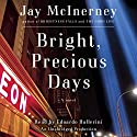 Bright, Precious Days: A Novel Audiobook by Jay McInerney Narrated by Edoardo Ballerini