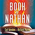 Book of Nathan (       UNABRIDGED) by Curt Weeden, Richard Marek Narrated by Wyntner Woody