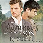 The Rancher's Son: Montana Series, Book 2 | RJ Scott