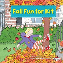 Fall Fun for Kit Audiobook by Sara E. Hoffmann Narrated by  Intuitive