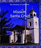 Search : Mission Santa Cruz (Missions of California)