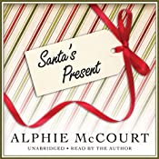 Santa's Present | [Alphie McCourt]