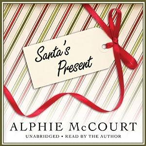 Santa's Present | [Alphie McCourt]