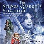 The Snow Queen's Shadow: Princess Novels, Book 4 | Jim C. Hines