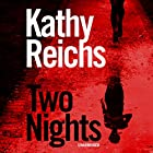 Two Nights Audiobook by Kathy Reichs Narrated by Coleen Marlo, Kim Mai Guest