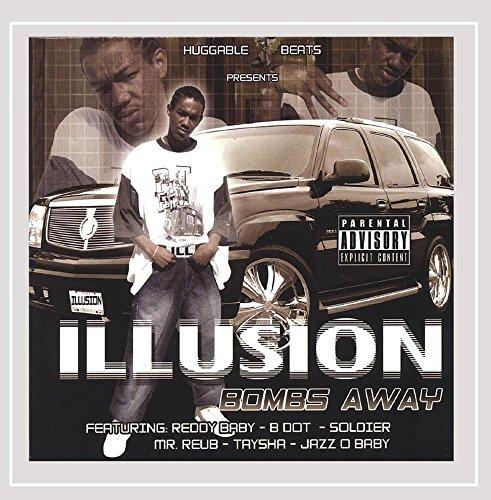Illusion - Bombs Away [Explicit]