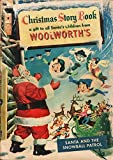 Woolworths Christmas Story Book 1953.  A Gift to all Santa's children from woolworths. Includes Santa and the snowball patrol. Relive the vintage days ... (Vintage Seasonal Digital Publications)