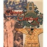 Chinese Clothing: An Illustrated Guidevon &#34;Valery M. Garrett&#34;