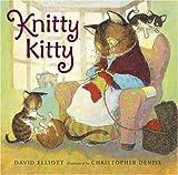 Knitty Kitty (0763631698) by Elliott, David