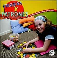 Figuras y Patrones Que Conocemos: Un Libro Sobre Figuras y Patrones