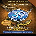 The 39 Clues, Book 7: The Viper's Nest Audiobook by Peter Lerangis Narrated by David Pittu