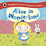 Ladybird First Favourite Tales Alice in ...