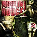 Moulin Rouge 2 Various Artists
