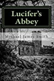 img - for Lucifer's Abbey: Raising The Devil book / textbook / text book