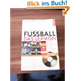 Deutschlands Fußball, Das Lexikon, m. CD-ROM