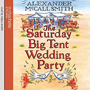 The Saturday Big Tent Wedding Party | [Alexander McCall Smith]