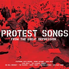 Protest Songs - 50 Originals from the Great Depression