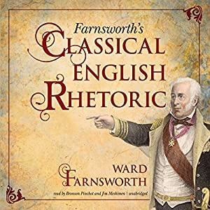 Farnsworth's Classical English Rhetoric Hörbuch