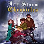 A Bit of Seed: Ice Storm Chronicles, Book 1 | Jonathan Snyder