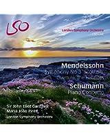 Mendelssohn : Symphony No. 3 Scottish / Schumann : Piano Concerto