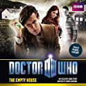 Doctor Who: The Empty House (       UNABRIDGED) by Simon Guerrier Narrated by Raquel Cassidy