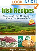 Irish Recipes: Mouthwatering Meals Direct From The Emerald Isle