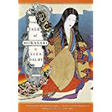 The Tale of Murasaki: A Novel ~ Liza Crihfield Dalby
