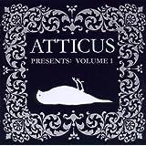 Atticus Presents