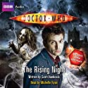 Doctor Who: The Rising Night (       UNABRIDGED) by Scott Handcock Narrated by Michelle Ryan
