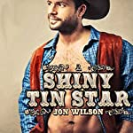 A Shiny Tin Star | Jon Wilson