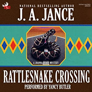 Rattlesnake Crossing: A Brady Novel of Suspense | [J. A. Jance]